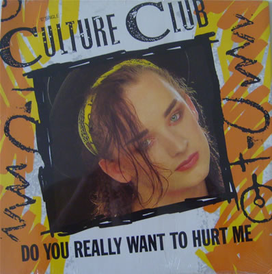 Culture Club - Do You Really Want To Hurt Me (SEALED) 12 Inch Vinyl