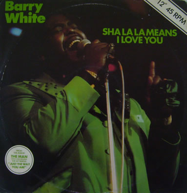 Barry White - Sha La La Means I Love You 12 inch vinyl