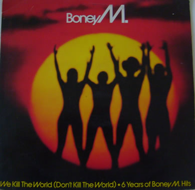 Boney M - We Kill The world (Don't Kill The World) 12 inch vinyl