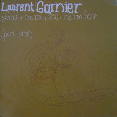 Laurent Garnier - Greed 12 Inch Vinyl