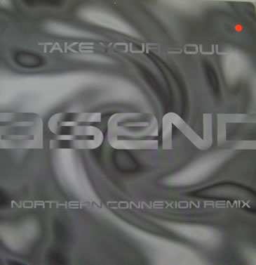 Asend - Take your Soul 12 Inch Vinyl