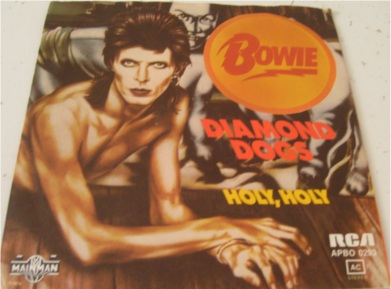 David Bowie - Diamond Dogs / Holy Holy German import 7 Inch Vinyl
