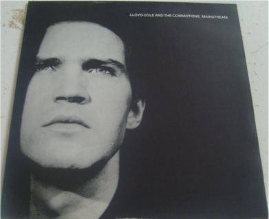 Lloyd Cole & The Commotions - Mainstream 12 inch vinyl