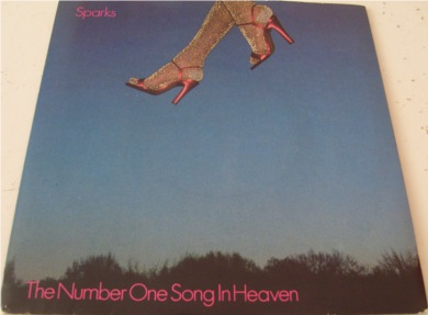 Sparks - The Number 1 Song In Heaven 7 inch vinyl