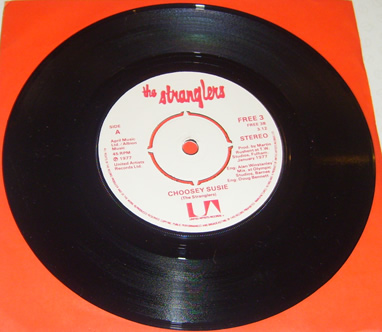 The Stranglers - Choosey Susie / Peasent In The Big Shitty 7 Inch Vinyl