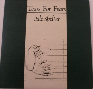 Tears for Fears - Pale Shelter 7 inch vinyl