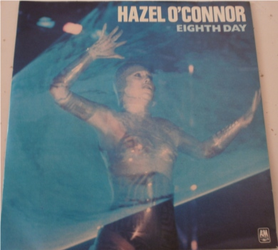 Hazel O'Connor - Eight Day 7 Inch Vinyl