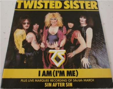 Twisted Sister - I Am (I'm Me) 7 Inch Vinyl
