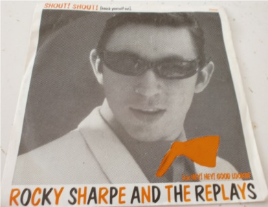 Rocky Sharpe & The Replays - Shout Shout (Knock Yourself Out) 7 Inch Vinyl