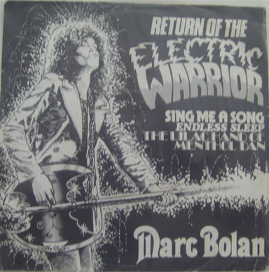 Marc Bolan - Return Of The Electric Warrior 7 Inch Vinyl