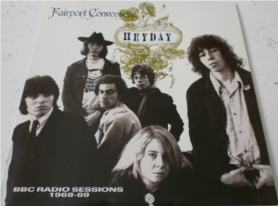 Fairport Convention - Hey Day BBC Radio Sessions 1968-69 12 inch vinyl