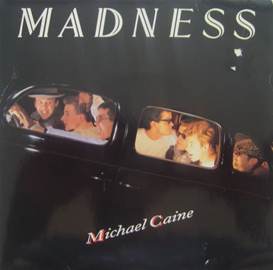Madness - Michael Caine 7 inch vinyl