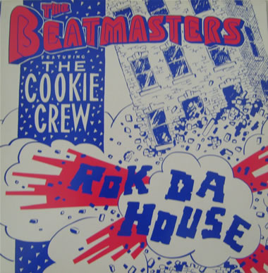 The Beatmasters Feat The Cookie Crew - Rok Da House 12 Inch Vinyl
