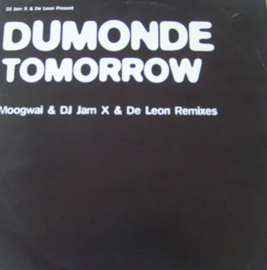 Dumonde - Tomorrow 12 inch vinyl