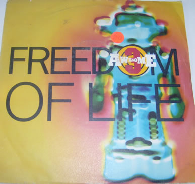 Awesome 3 - Freedom Of Life 7 Inch Vinyl