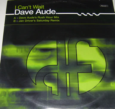 Dave Aude - I Can't Wait 12 Inch Vinyl