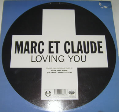 Marc Et Claude - Loving You 12 inch vinyl