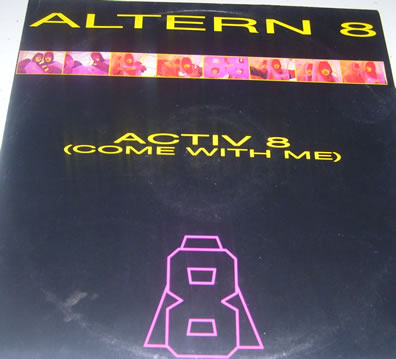 Altern 8 - Active 8 (Come With Me) 12 Inch Vinyl