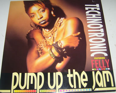 Technotronic Feat Felly - Pump Up The Jam 12 Inch Vinyl