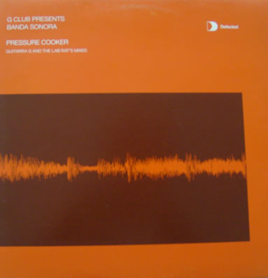 G CLUB presents Banda Sonora - Pressure Cooker 12 Inch Vinyl