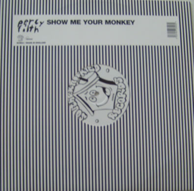 Perly Filth - Show Me Your Monkey 12 Inch Vinyl