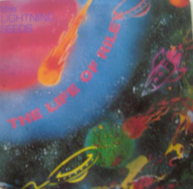 The Lightning Seeds - The Life of Riley 7 inch vinyl