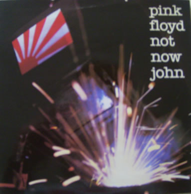 Pink Floyd - Not Now John 7 inch vinyl