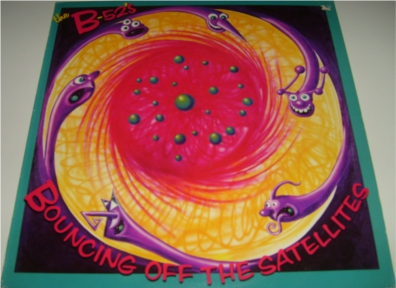 The B-52'S - Bouncing Of The Satellites 12 inch vinyl