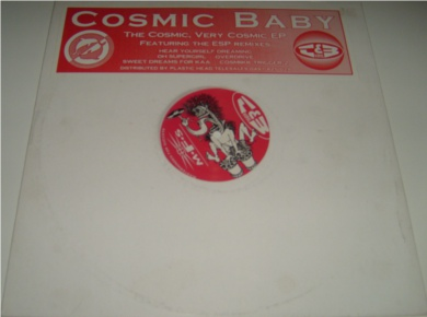 Cosmic Baby - The Cosmic, Very Cosmic E.P 12 Inch Vinyl