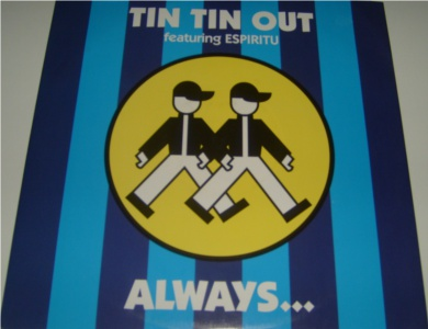 Tin Tin Out feat Espiritu - Always 12 Inch Vinyl