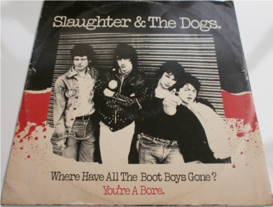 Slaughter & The Dogs - Where Have All The Boot Boys Gone 12 Inch Vinyl