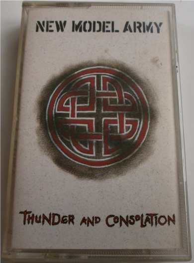 New Model Army - Thunder & Consolation - Cassette Tape