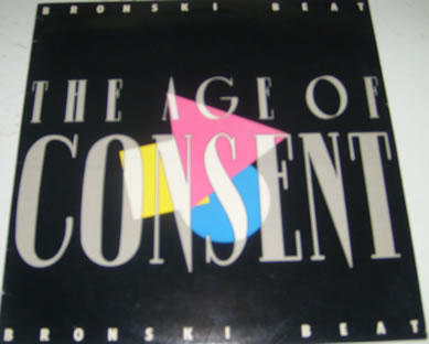 Bronski Beat - The Age Of Consent 12 inch vinyl