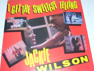 Jackie Wilson - I Get The Sweetest Feeling 7 inch vinyl