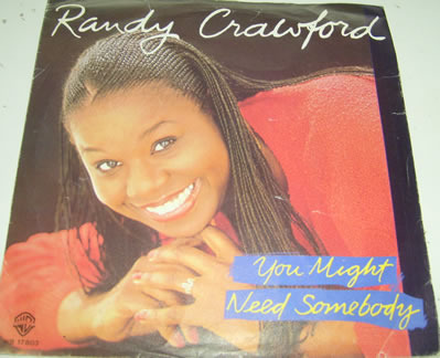 Randy Crawford - You Might Need Somebody 7 inch vinyl