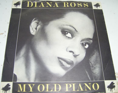 Diana Ross - My Old Piano 7 inch vinyl