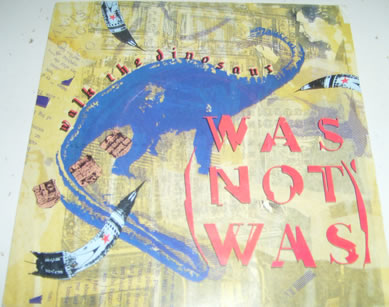 Was Not Was - Walk The Dinosaur 7 inch vinyl