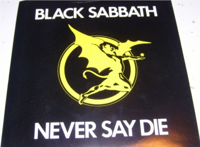 Black Sabbath - Never Say Die 7 inch vinyl