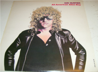 Ian Hunter - All-American Alien Boy 12 inch vinyl