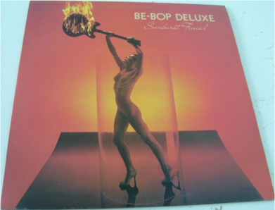 Be-bop Deluxe - Sunburst Finish 12 inch vinyl