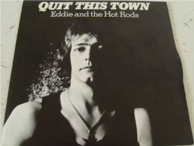 Eddie & The Hot Rods - Quit This Town 7 Inch Vinyl