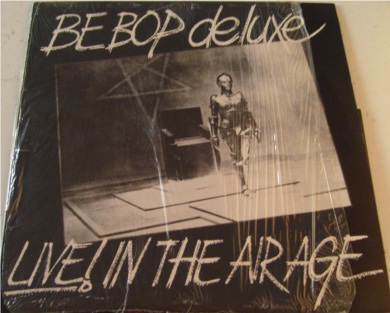 Be-Bop Deluxe - Live! In the Air Age with bonus E.P 12 inch vinyl
