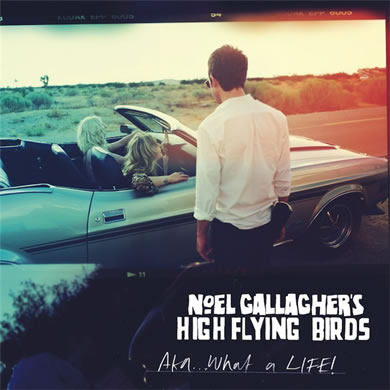 Noel Gallaghers High Flying Birds - AKA...What A Life 7 Inch Vinyl