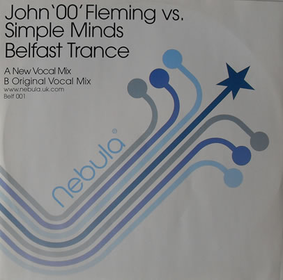John 00 Fleming Vs Simple Minds - Belfast Trance 12 inch vinyl