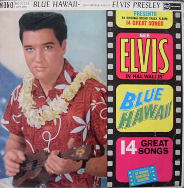 Elvis Presley - Blue Hawaii Soundtrack 12 inch vinyl