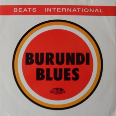 Beats International - Burundi Blues 12 inch vinyl
