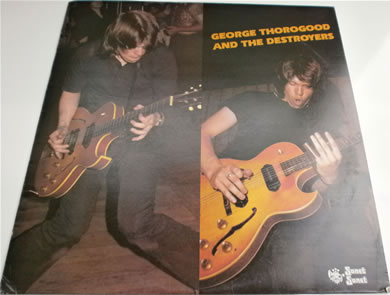 George Thorogood & The Destroyers 1977 sntf760 sonet 12 inch vinyl