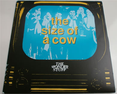 The Wonder Stuff - The Size Of A Cow /Radio Ass Kiss GONE11 7 Inch Vinyl