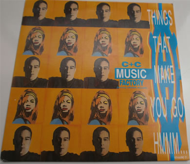 C+C Music Factory - Things That Make You Go Hmmmm... 7 Inch Vinyl