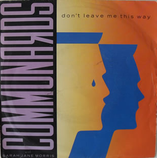 Communards - Dont Leave Me This Way 7 inch vinyl
